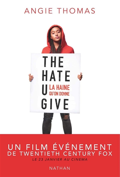The hate u give : la haine qu'on donne | Thomas, Angie. Auteur