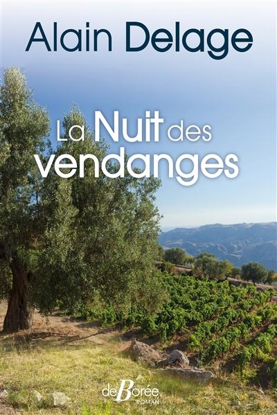 La Nuit des vendanges | Delage, Alain. Auteur