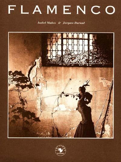 Flamenco / Isabel Munoz | Munoz, Isabel (1951-....). Illustrateur