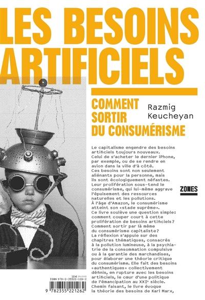 besoins artificiels (Les) | Keucheyan, Razmig. Auteur