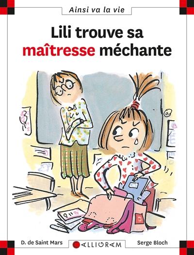 Lili trouve sa maîtresse méchante. 57 / texte Dominique de Saint Mars   Saint-Mars, Dominique de (1949-....). Auteur