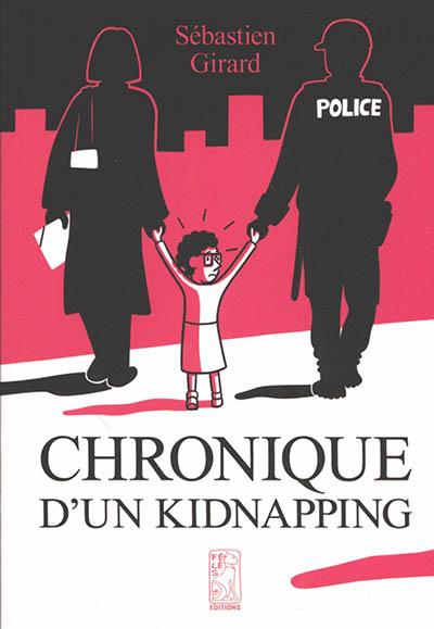 Chronique d'un kidnapping