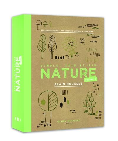 https://www.mediatheque-suresnes.fr/EXPLOITATION/doc/ALOES/0746925/nature-simple-sain-et-bon-volume-2