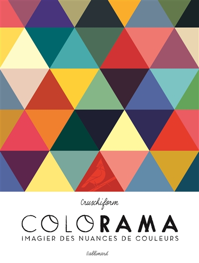 Colorama : imagier des nuances de couleurs   Cruschiform. Auteur