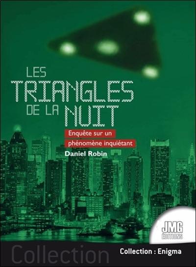 Les triangles de la nuit : enquête sur un phénomène inquiétant