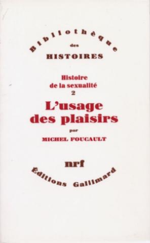 L'Usage des plaisirs / Michel Foucault | Foucault, Michel (1926-1984)