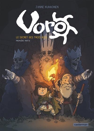 Voro. Vol. 1. Le secret des trois rois. Vol. 1. L'urne