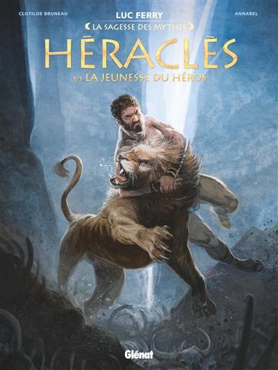 Héraclès. 1, La jeunesse du héros / scénario Clotilde Bruneau | Bruneau, Clotilde (1987-....). Auteur