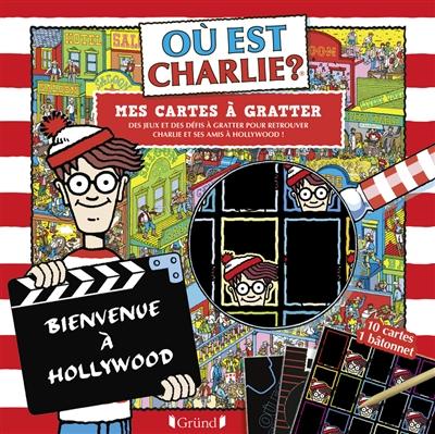 Où est Charlie ? : mes cartes à gratter : des jeux et des défis à gratter pour retrouver Charlie et ses amis à Hollywood !