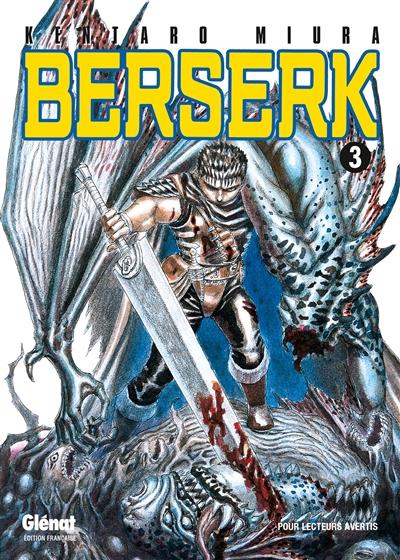 Berserk. 3 / Kentarô Miura | Miura, Kentaro (1966-....). Auteur