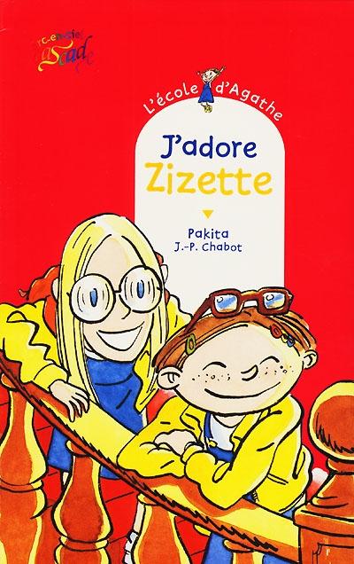 J'adore Zizette / Pakita | Pakita. Auteur