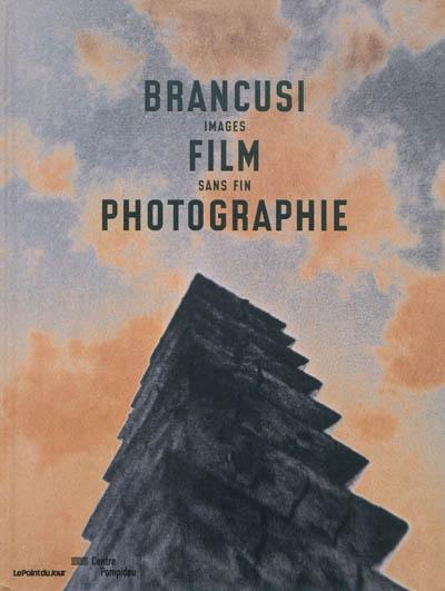 Brancusi : images film sans fin photographie  