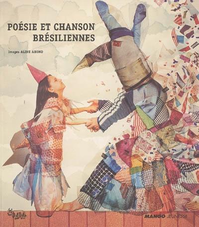 Poésie et chanson brésiliennes / textes choisis et traduits par Claire Chevalier-Leibovitz |