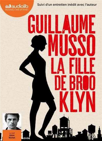 fille de Brooklyn (La) : suivi d'un entretien inédit avec l'auteur | Musso, Guillaume (1974-....). Auteur