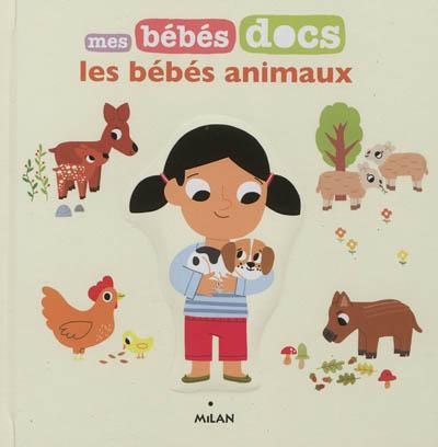 Les bébés animaux / [illustrations de Marion Billet] | Billet, Marion (1982-....). Illustrateur