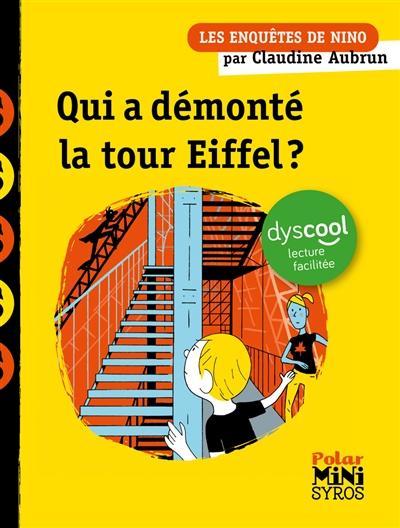 Les enquêtes de Nino. Qui a démonté la tour Eiffel ?