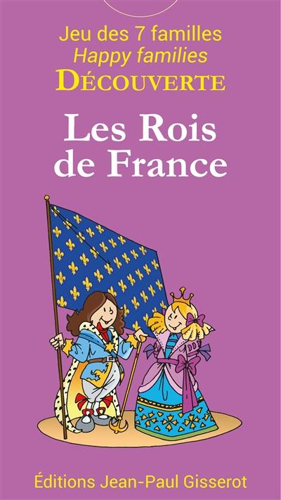 Les rois de France : jeu des 7 familles. French kings : happy families