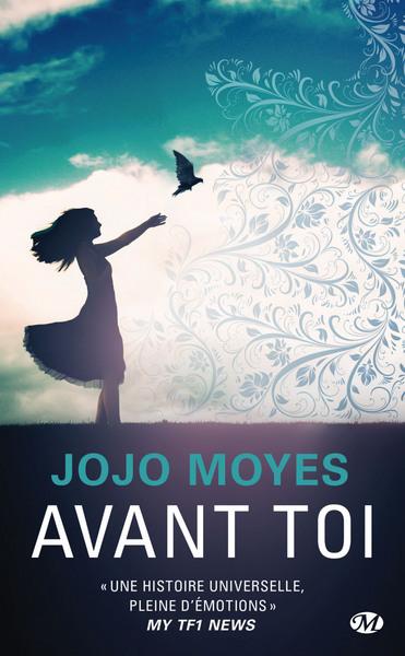 Avant toi / Jojo Moyes | Moyes, Jojo. Auteur