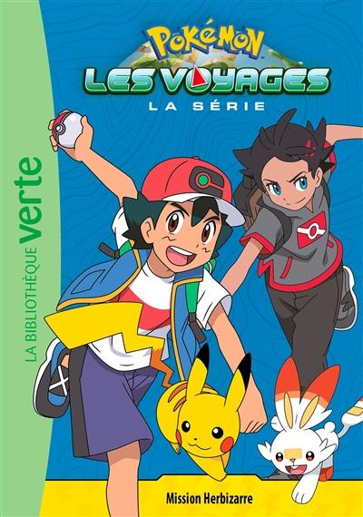 Pokémon : la série Les voyages. Vol. 2. Mission Herbizarre