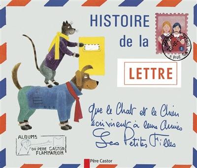 Histoire de la lettre que le chat et le chien écrivirent à leurs amies les petites filles | Jindra Capek