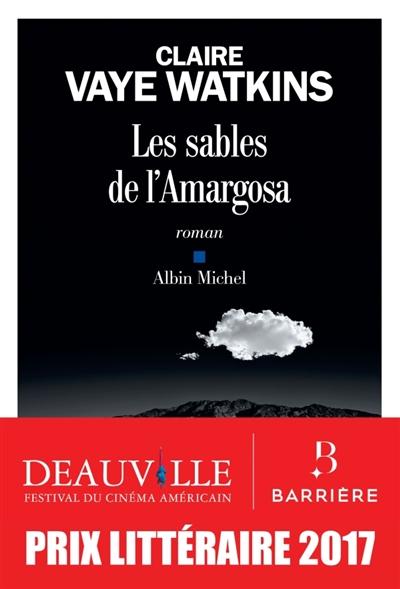 Les sables de l'Amargosa : roman / Claire Vaye Watkins | Watkins, Claire Vaye (1984-....). Auteur