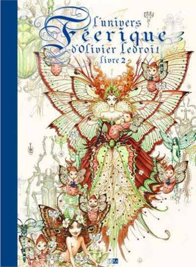 L'univers féerique d'Olivier Ledroit. Vol. 2