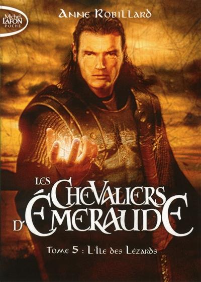 chevaliers d'Emeraude (Les). 5, L'île des lézards |