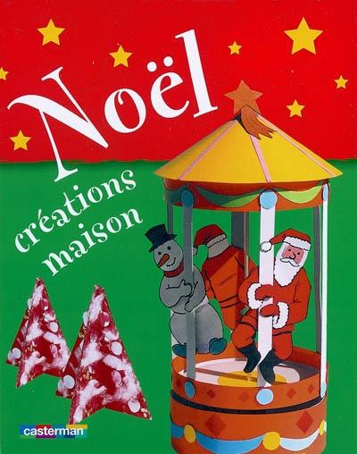 Noël : créations maison |