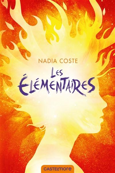 Les Élémentaires | Coste, Nadia