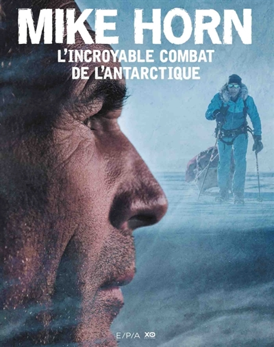 L' incroyable combat de l'Antarctique |