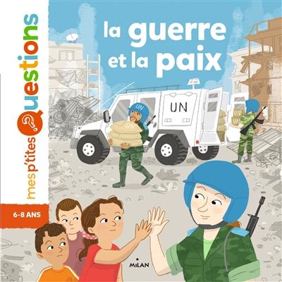 guerre et la paix (La) | Laboucarie, Sandra. Auteur