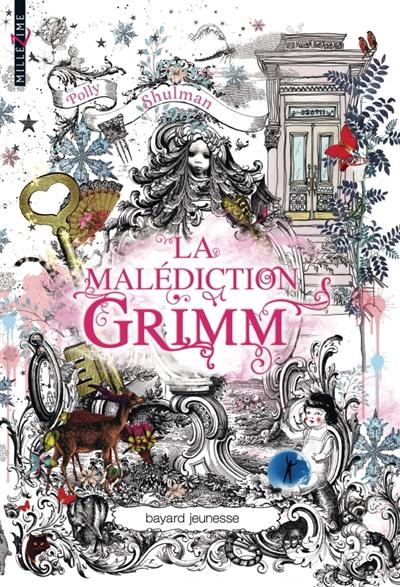 La malédiction Grimm / Polly Shulman | Shulman, Polly. Auteur