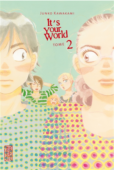It's your world. 2   Junko Kawakami (1973-....). Auteur