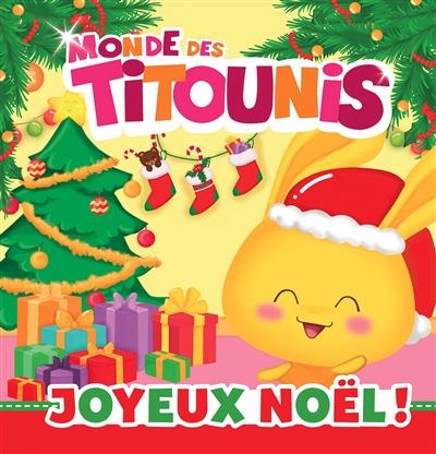 Monde des Titounis. Joyeux Noël !