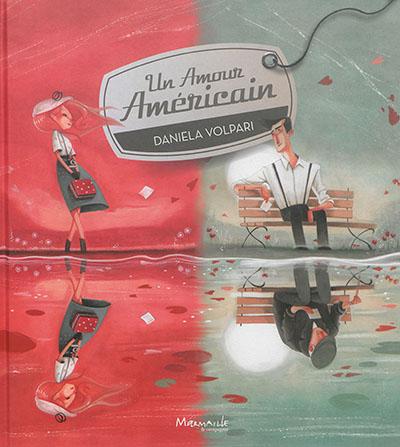 Un amour américain | Volpari, Daniela. Illustrateur