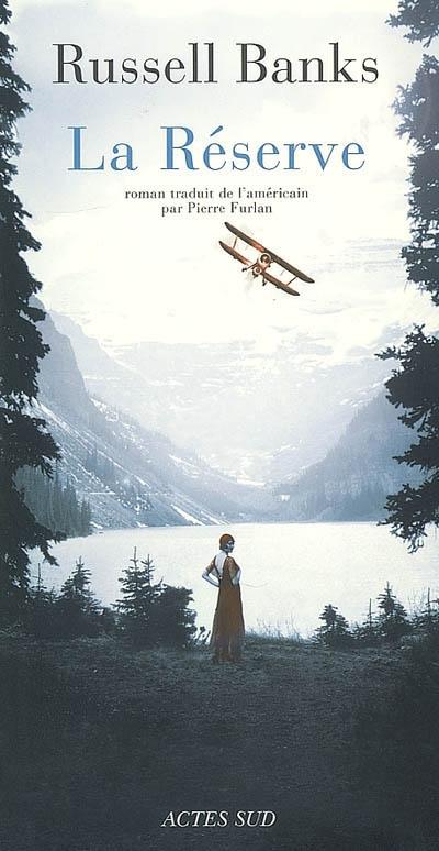 Réserve (La) : roman | Russell Banks, Auteur