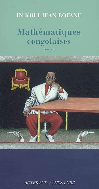 Mathématiques congolaises : roman |