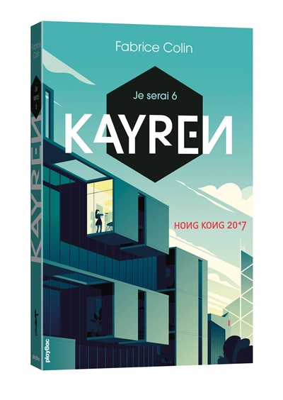 Kayren : Hong Kong 2017 / Fabrice Colin | Colin, Fabrice (1972-....) - romancier. Auteur
