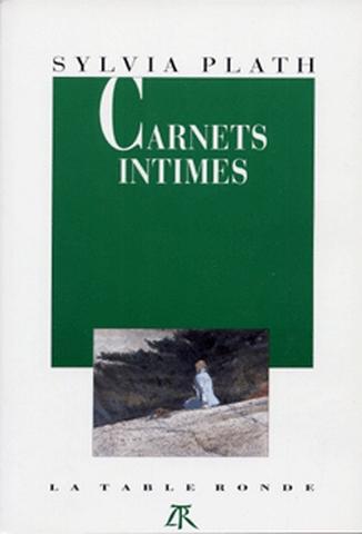 Carnets intimes | Sylvia Plath (1932-1963). Auteur