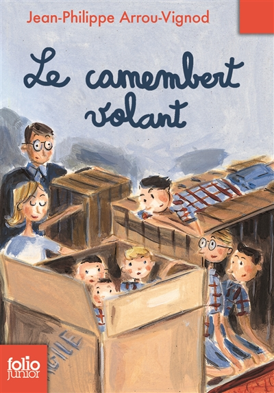 Le |camembert volant | Arrou-Vignod, Jean-Philippe. Auteur