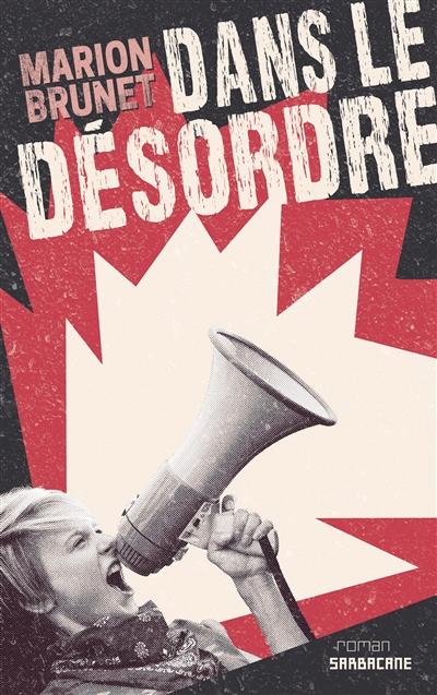 Dans le désordre | Marion Brunet, Auteur