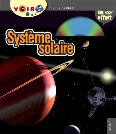 Système solaire | Kohler, Pierre. Auteur