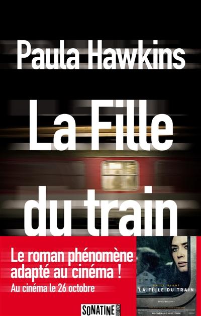 La fille du train / Paula Hawkins   Hawkins, Paula. Auteur