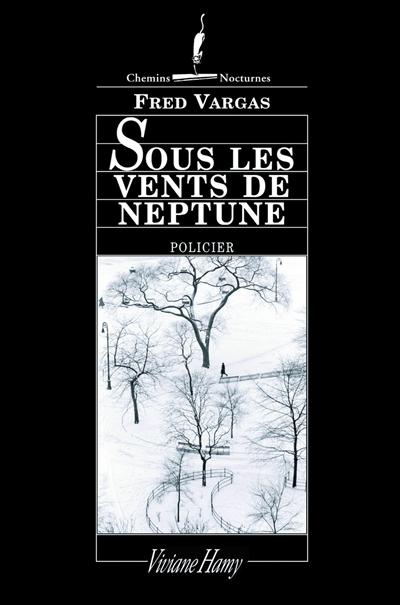 Sous les vents de Neptune | Vargas, Fred (1957-....)