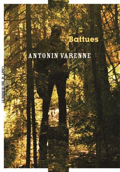 Battues / Antonin Varenne   Antonin Varenne
