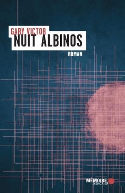 Nuit albinos : roman / Gary Victor | Victor, Gary (1958-....). Auteur