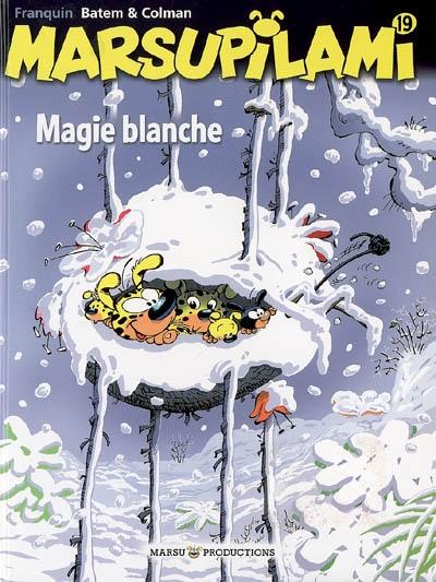 Magie blanche / scénario Stéphane Colman   Colman, Stéphane (1961-....). Auteur