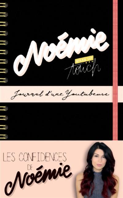 Journal d'une youtubeuse / Noémie | Noémie (1991-....). Auteur
