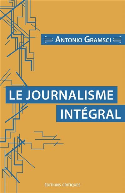 Le journalisme intégral