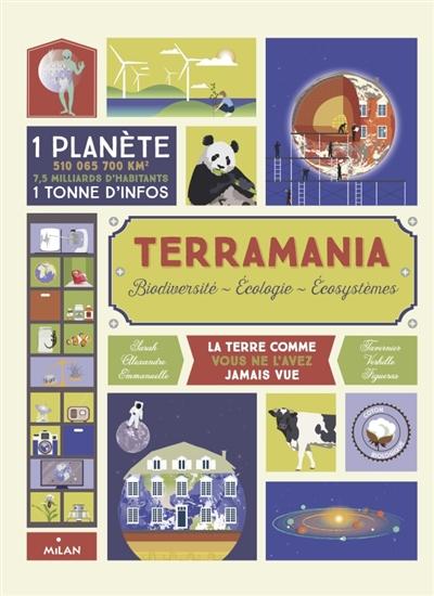 Terramania : biodiversité, écologie, écosystèmes